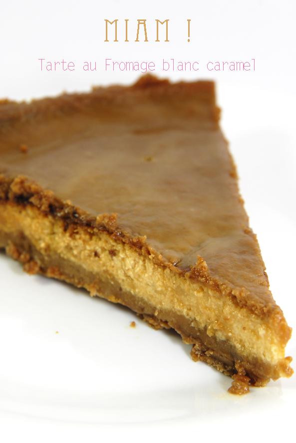recette tarte au fromage blanc et caramel beurre salé